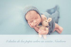 8 dudas de los papis sobre su sesión newborn